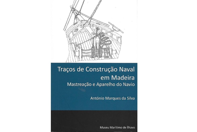 Traços de Construção Naval em Madeira – Mastreação e Aparelho do Navio