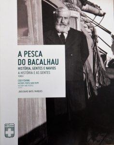 gil eannes, viana do castelo, pesca do bacalhau, João David Batel Marques, livros, ílhavo