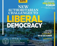 "Estoril Political Forum 2020 - ""New Authoritarian Challenges to Liberal Democracy"" 